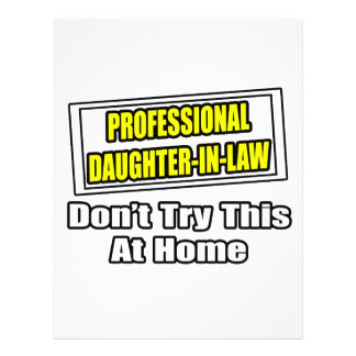 Professional Daughter-In-Law...Joke Flyer Design