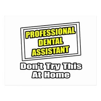 Professional Dental Assistant .. Joke Postcards