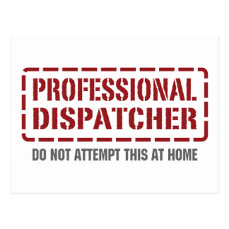 Professional Dispatcher Postcard