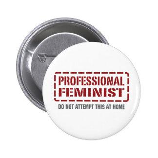 Professional Feminist 6 Cm Round Badge