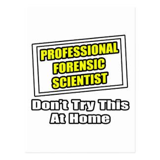 Professional Forensic Scientist Joke Postcards