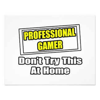 Professional Gamer Don t Try This At Home Announcement
