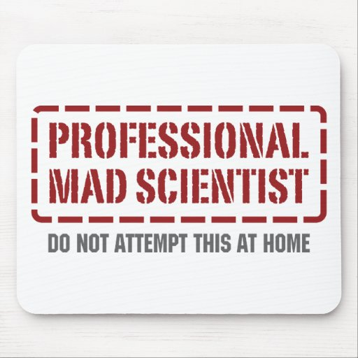 Professional Mad Scientist Mouse Pads