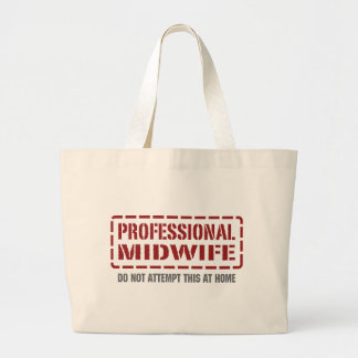 Professional Midwife Large Tote Bag