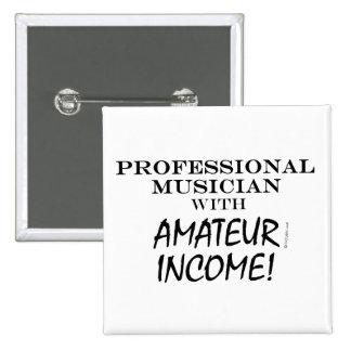 Professional Musician Amateur Income Pin