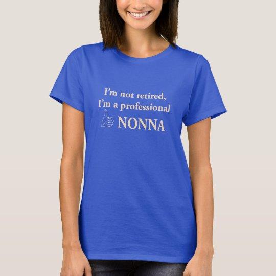 Professional Nonna T-Shirt