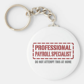 Professional Payroll Specialist Basic Round Button Key Ring