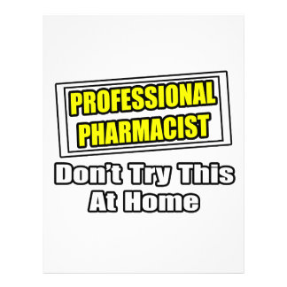 Professional Pharmacist...Joke Custom Flyer