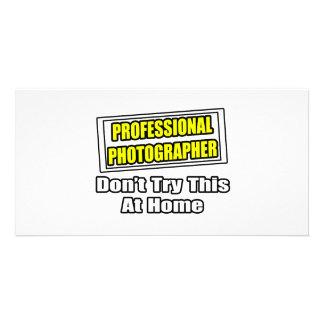 Professional Photographer...Joke Photo Card Template