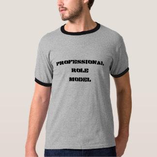 Professional Role Model T-Shirt