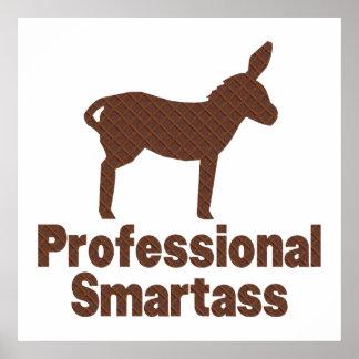 Professional Smartass Poster