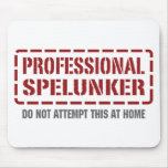 Professional Spelunker Mouse Pad