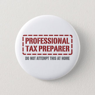 Professional Tax Preparer 6 Cm Round Badge