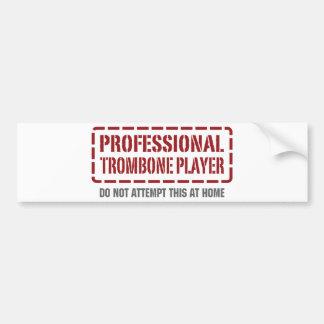 Professional Trombone Player Bumper Sticker