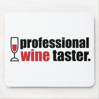 Professional Wine Taster Mouse Pad