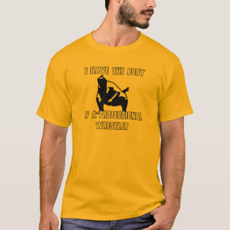 Professional Wrestler T-Shirt