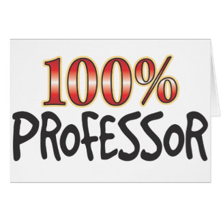 Professor 100 Percent Greeting Card