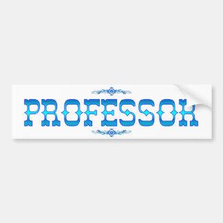 PROFESSOR BUMPER STICKER