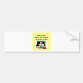 professors bumper sticker
