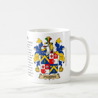 Proffitt, the Origin, the Meaning and the Crest Coffee Mug