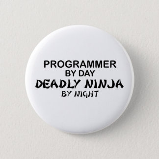 Programmer Deadly Ninja by Night 6 Cm Round Badge