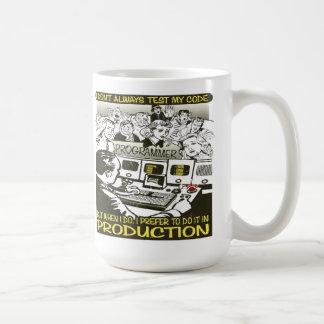 Programmer I don t always test my code Coffee Mugs