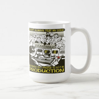Programmer I don't always test my code Coffee Mug