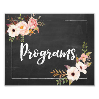 Programs Rustic Chalkboard Floral Wedding Sign Photo Print