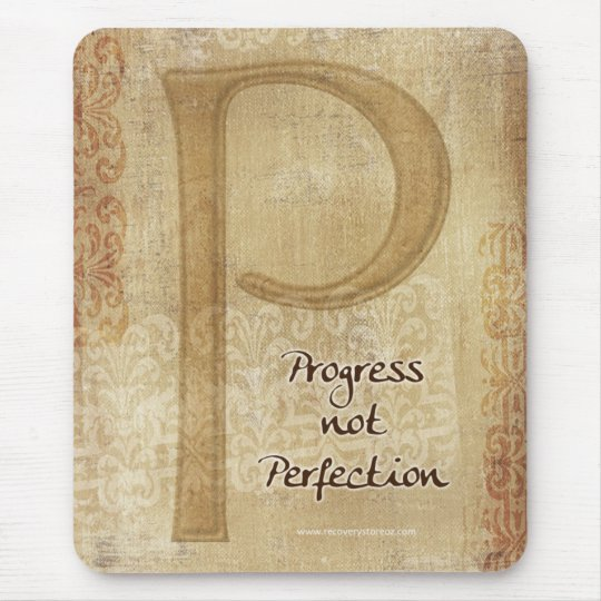 Progress Not Perfection Mouse Mat