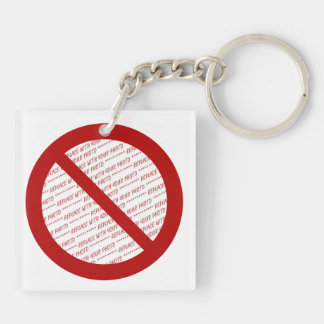 Prohibit or Ban Symbol - Add Image Square Acrylic Key Chain