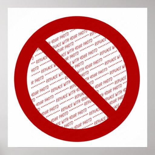 Prohibit or Ban Symbol - Add Image Print