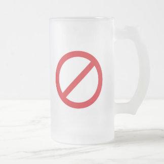 Prohibition Sign/No Symbol Frosted Glass Beer Mug