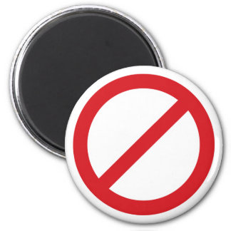 Prohibition Sign/No Symbol Refrigerator Magnet
