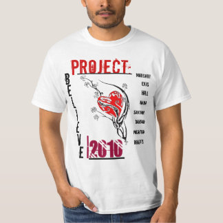 Project Believe T Shirts