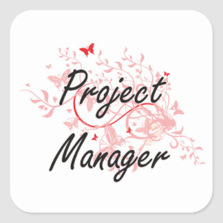 Project Manager Artistic Job Design with Butterfli Square Sticker