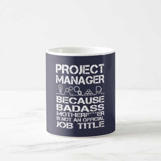 PROJECT MANAGER COFFEE MUG