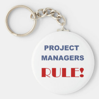 Project Manager Rule! Basic Round Button Key Ring