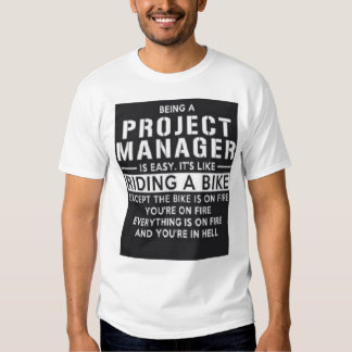 Project Manager T-shirts
