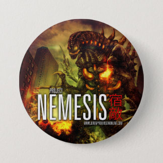 Project Nemesis - The Button! 7.5 Cm Round Badge