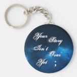 "Project Semicolon ""Your Story Isn't Over Yet"" Basic Round Button Key Ring"