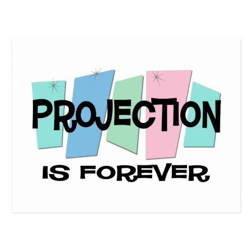 Projection Is Forever Postcard