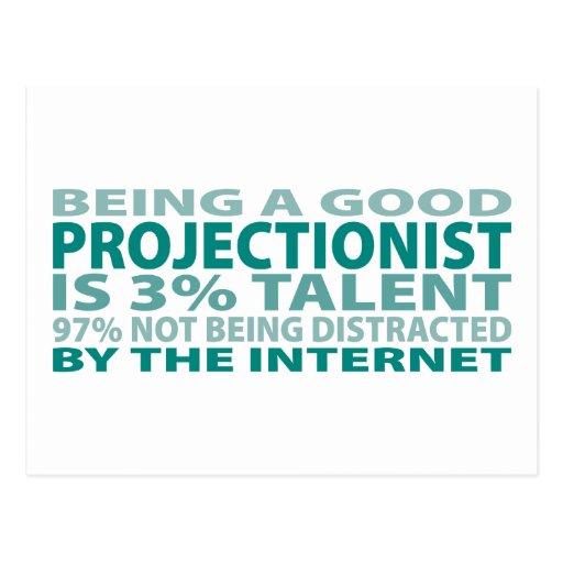 Projectionist 3% Talent Postcard