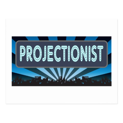 Projectionist Marquee Post Card