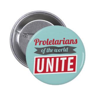 Proletarians of the world UNITE 6 Cm Round Badge