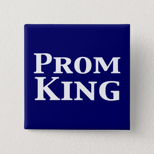 Prom King Gifts 15 Cm Square Badge