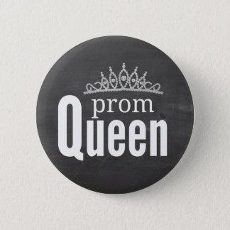 Prom Queen 6 Cm Round Badge