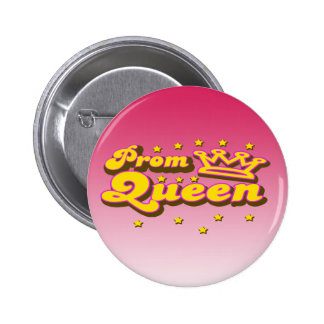Prom Queen 6 Cm Round Badge