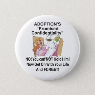 Promised Confidentiality 6 Cm Round Badge