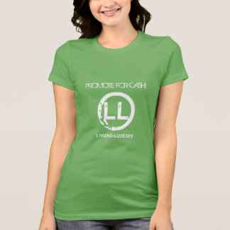 PROMOTE FOR CASH! T-Shirt