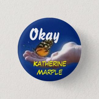 Promote Katherine Marple 3 Cm Round Badge